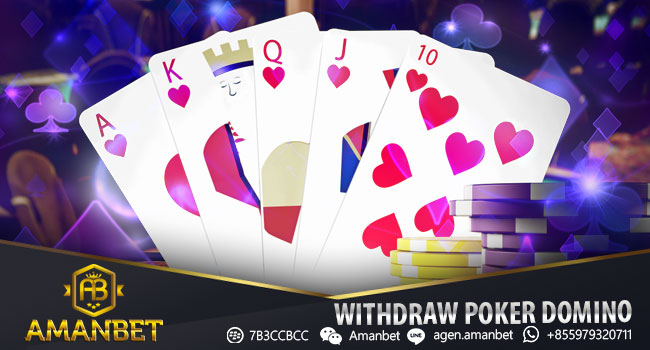 WITHDRAW-POKER-DOMINO